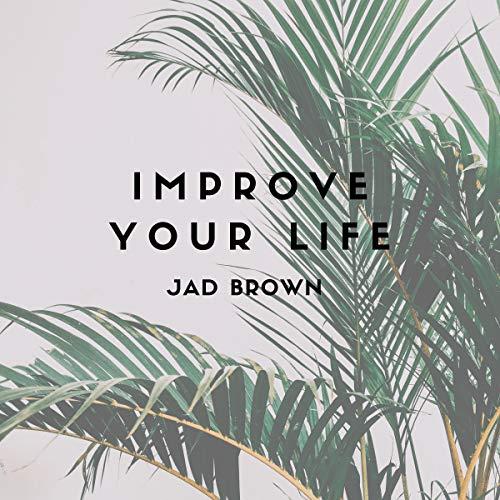 Improve Your Life Titelbild