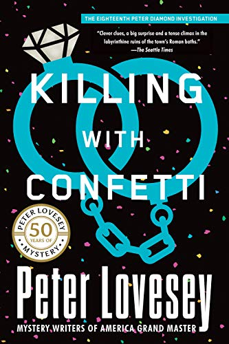 Killing with Confetti (Peter Diamond Investigation)