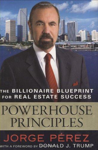 Real Estate Investing Books! - Powerhouse Principles: The Billionaire Blueprint For Real Estate Success