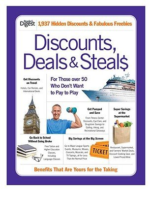 Discounts, Deals & Steals: For Those Over 50 Who Don't Want to Pay to Play [DISCOUNTS DEALS & STEALS] [Paperback]
