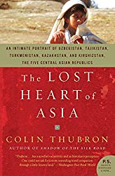Books Set In Uzbekistan, The Lost Heart of Asia by Colin Thubron - uzbekistan books, uzbekistan novels, uzbekistan, uzbekistan travel, books set in asia, silk road books, central asia books, uzbekistan women, book challenge, books and travel, travel reading list, reading list, reading challenge, books to read, books around the world, uzbekistan culture, uzbekistan bukhara, uzbekistan samarkand, uzbekistan textiles, uzbekistan rugs