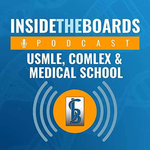 InsideTheBoards for the USMLE, COMLEX & Medical School Podcast By InsideTheBoards cover art