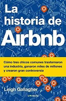 La historia de Airbnb de [Leigh Gallagher]
