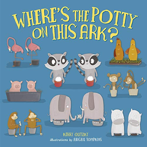 Where's the Potty on This Ark? cover art