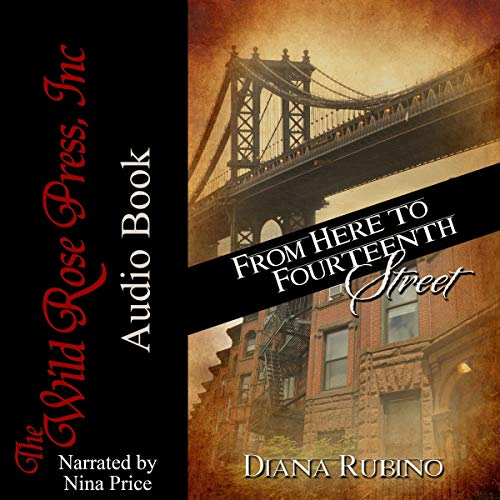 From Here to Fourteenth Street audiobook cover art