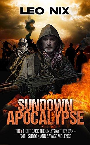 Sundown Apocalypse by [Leo Nix]