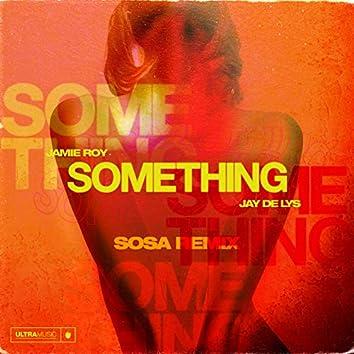 Something (Sosa Remix)