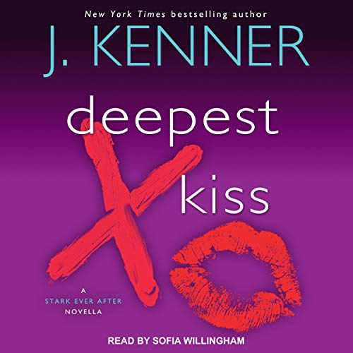Deepest Kiss: A Stark Ever After Novella Titelbild