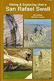 Hiking & Exploring Utah s San Rafael Swell