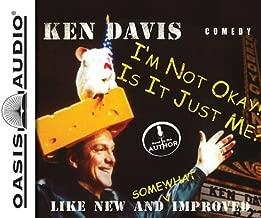 Im Not Okay/ Is It Just Me by Ken Davis (June 19,2012)