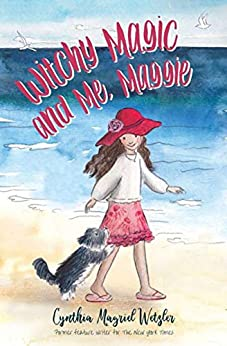 Witchy Magic and Me, Maggie by [Cynthia Wetzler]