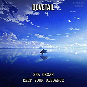 Sea Organ / Keep Your Disdance