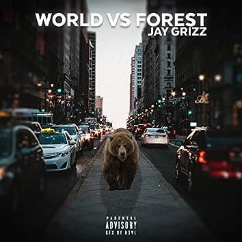 World VS Forest