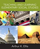 Teaching and Learning Elementary Social Studies...