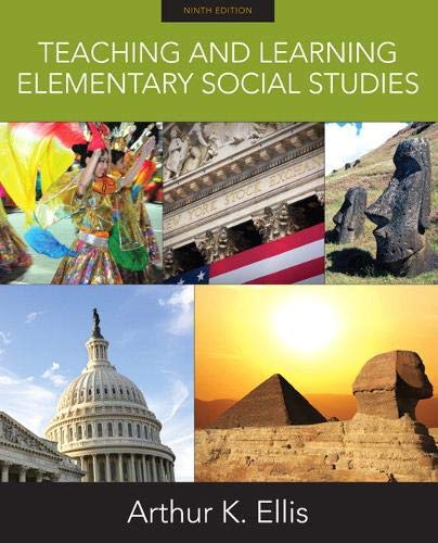 Compare Textbook Prices for Teaching and Learning Elementary Social Studies 9 Edition ISBN 9780137039494 by Ellis, Arthur