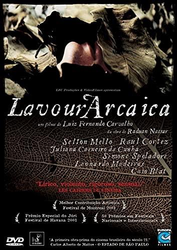 Lavoura Arcaica - ( da obra de Raduan Nassar ) Luiz Fernando Carvalho