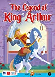 The legend of king Arthur. Level 3. Movers A1 [Lingua inglese]