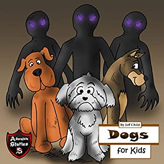 Dogs for Kids: Diary of a Barking Dog     Adventure Stories for Kids              By:                                                                                                                                 Jeff Child                               Narrated by:                                                                                                                                 John H. Fehskens                      Length: 26 mins     5 ratings     Overall 5.0