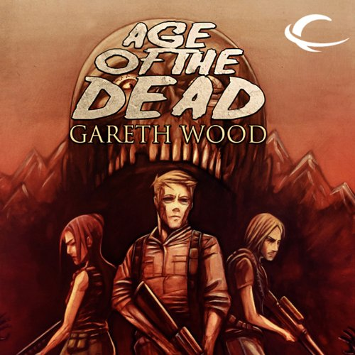 Age of the Dead: Rise, Book 2