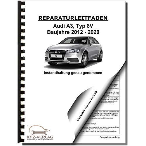 Audi A3 Typ 8V 2012-2020 Instandhaltung Inspektion Wartung Reparaturanleitung