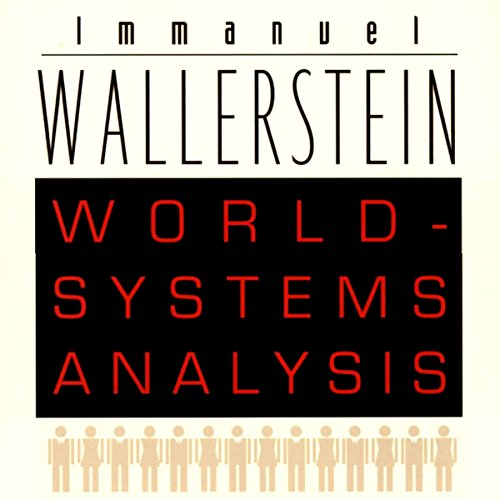 World-Systems Analysis: An Introduction cover art