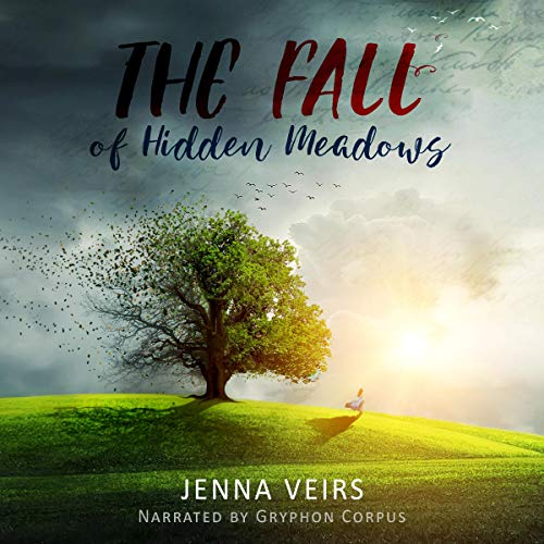 The Fall of Hidden Meadows audiobook cover art