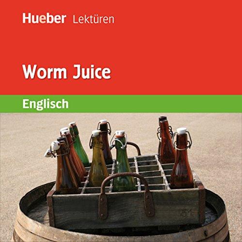 Worm Juice Titelbild