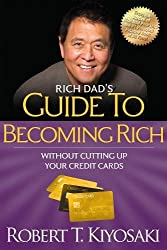 Robert Kiyosaki Books - Rich Dad's Guide to Becoming Rich