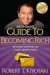 Robert Kiyosaki Books - Rich Dad's Guide to Becoming Rich