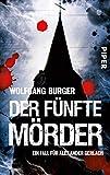Der fünfte Mörder (Alexander-Gerlach-Reihe 7): Ein Fall für Alexander Gerlach