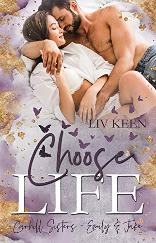 Choose Life: Carhill Sisters - Emily & Jake