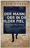 Der Mann, der in die Bilder fiel: Ein Fall für Peter Falcon von Karpe, Leif