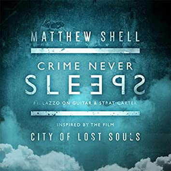Crime Never Sleeps (feat. Lazzo & Strat Carter)