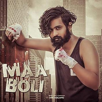 Maa Boli (feat. Likhari)