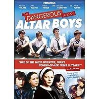 Dangerous Lives of Altar Boys [DVD]