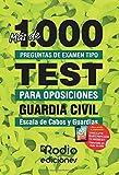 1000 preguntas tipo test oposición Guardia Civil