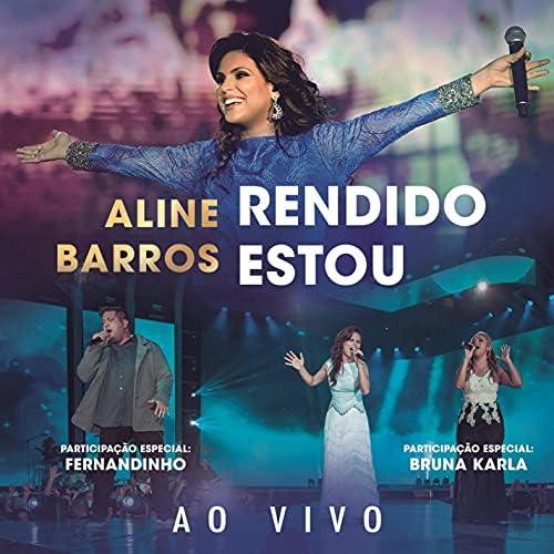 Aline Barros feat. Fernandinho & Bruna Karla