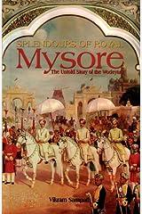 Splendours of Royal Mysore (English Edition) Format Kindle