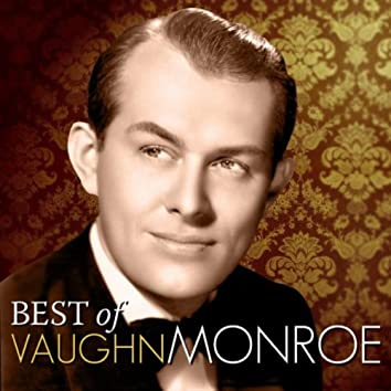 Best of Vaughn Monroe