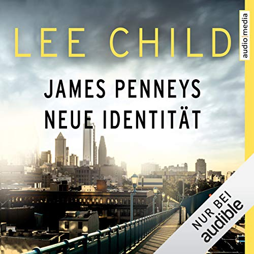 James Penneys neue Identität     Eine Jack-Reacher-Story              De :                                                                                                                                 Lee Child                               Lu par :                                                                                                                                 Michael Schwarzmaier                      Durée : 1 h et 19 min     Pas de notations     Global 0,0