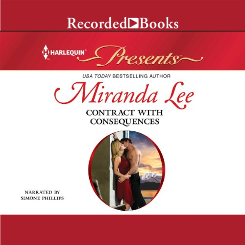 Contract with Consequences                   By:                                                                                                                                 Miranda Lee                               Narrated by:                                                                                                                                 Simone Phillips                      Length: 5 hrs and 40 mins     16 ratings     Overall 4.2