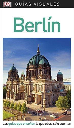 Guía Visual Berlín: Las guías que enseñan lo que otras solo cuenta