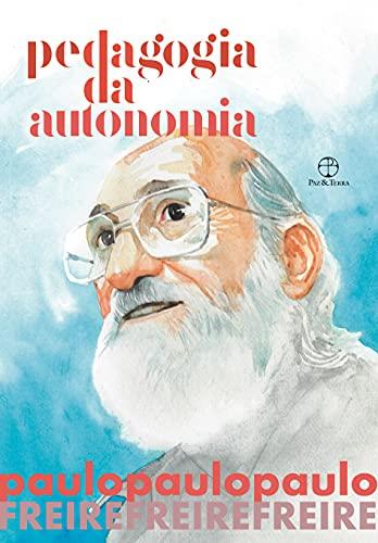 Pedagogia da Autonomia (Edição especial)