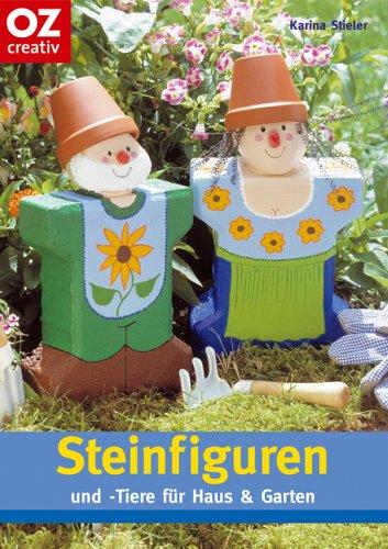 Steinfiguren und -Tiere für Haus und Garten (Creativ-Taschenbuecher. CTB)