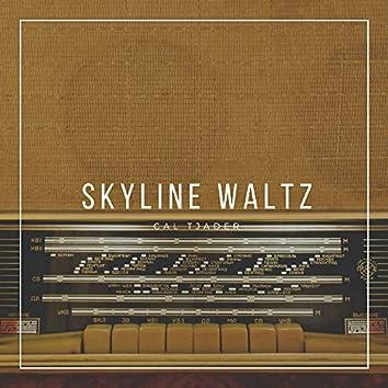 Skyline Waltz