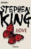 Love: Roman - Stephen King