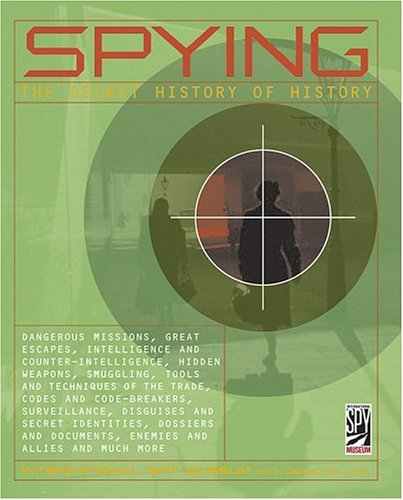 SPYING: The Secret History of History