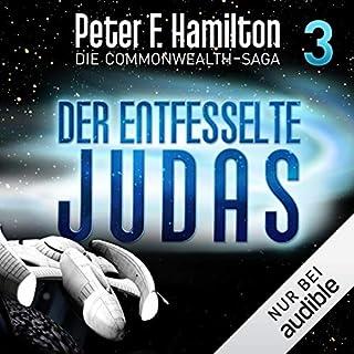 Der entfesselte Judas     Die Commonwealth-Saga 3              De :                                                                                                                                 Peter F. Hamilton                               Lu par :                                                                                                                                 Oliver Siebeck                      Durée : 23 h et 25 min     Pas de notations     Global 0,0