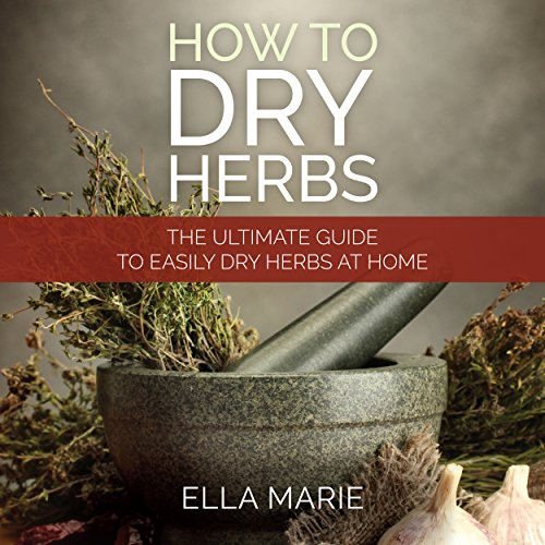 How to Dry Herbs cover art