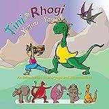 Tini and Rhogi Yogini and Yogi: An Introduction to Kids' Yoga and Dharmadinos